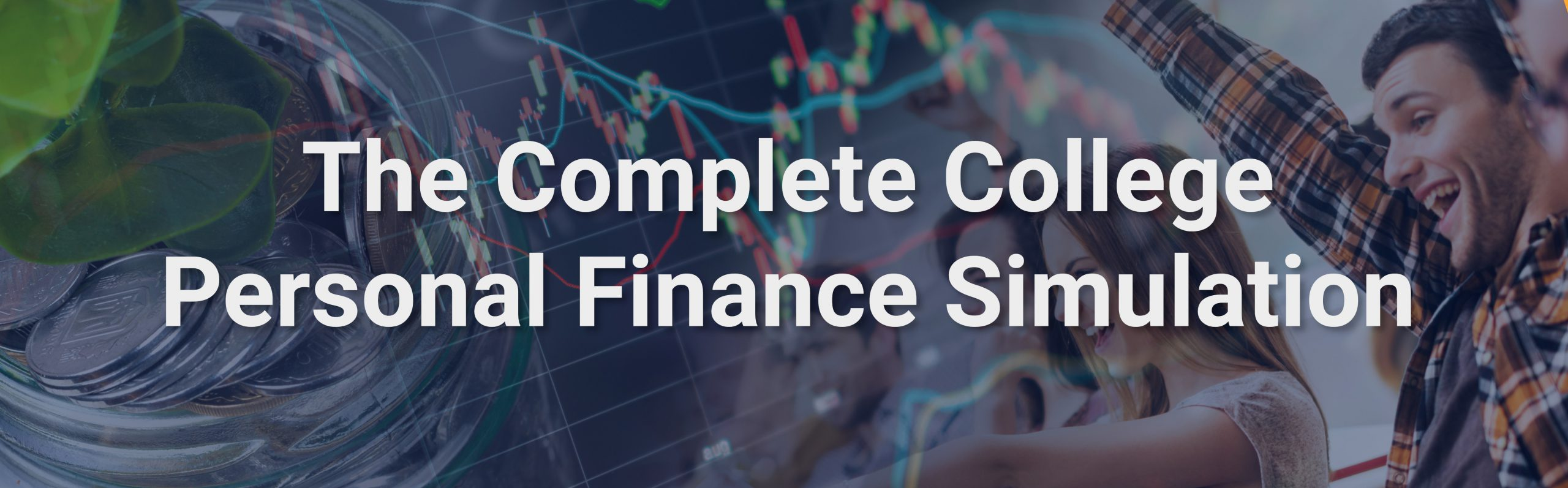 The Complete College Personal Finance Simulation